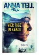 Tell Vier Tage in Kabul